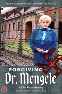 Forgiving Dr Mengele
